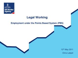Legal Working Employment under the Points Based System (PBS)