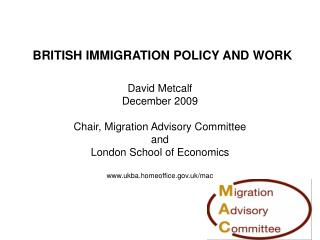 BRITISH IMMIGRATION POLICY AND WORK
