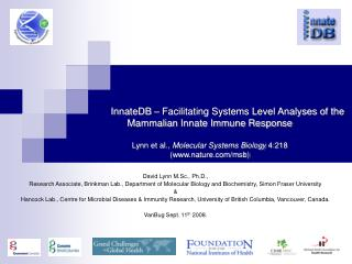 InnateDB – Facilitating Systems Level Analyses of the Mammalian Innate Immune Response