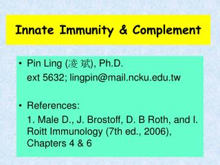 Innate Immunity & Complement