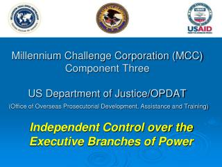 Independent Control over the Executive Branches of Power