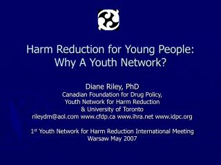 Harm Reduction for Young People: Why A Youth Network?