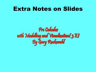 Extra Notes on Slides