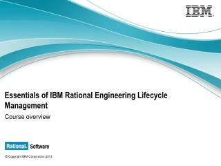 Essentials of IBM Rational Engineering Lifecycle Management