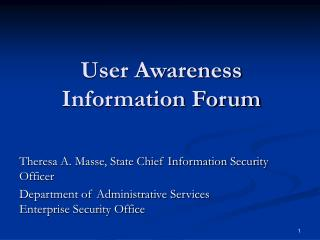 User Awareness Information Forum