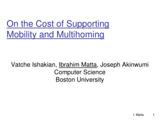 On the Cost of Supporting Mobility and Multihoming