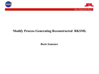 Modify Process Generating Reconstructed  RKSML