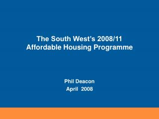 The South West's 2008/11  Affordable Housing Programme