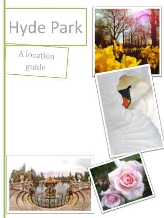 Hyde Park: A location guide
