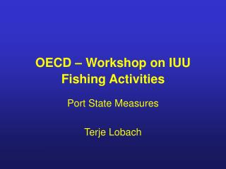 OECD – Workshop on IUU Fishing Activities