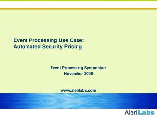 Event Processing Use Case: Automated Security Pricing