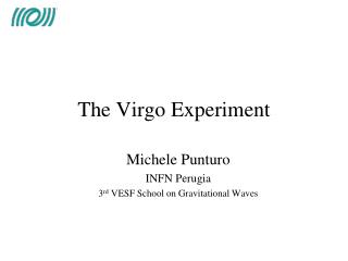 The Virgo Experiment