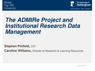 The ADMIRe Project and Institutional Research Data Management