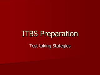 ITBS Preparation