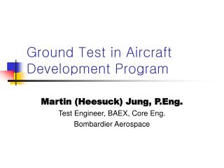 Ground Test in Aircraft Development Program