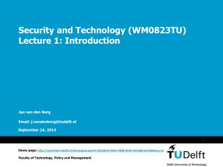 Security and Technology (WM0823TU) Lecture 1: Introduction