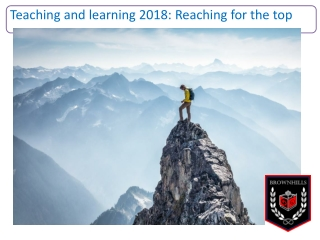 Teaching and learning 2018: Reaching for the top