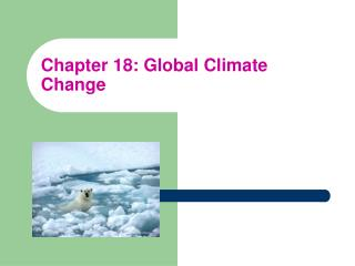 Chapter 18: Global Climate Change