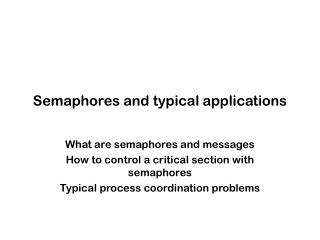 Semaphores and typical applications