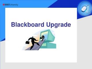 Blackboard Upgrade