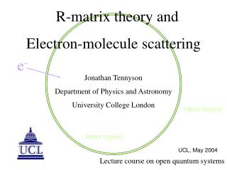 R-matrix theory and  Electron-molecule scattering