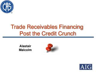 Trade Receivables Financing  Post the Credit Crunch
