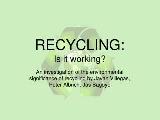 RECYCLING: Is it working?