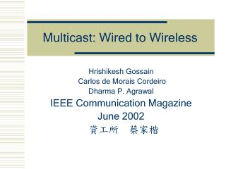 Multicast: Wired to Wireless