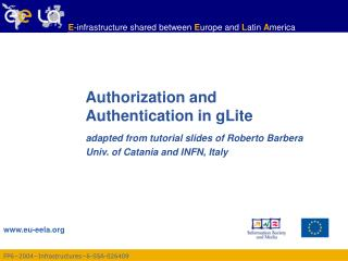 Authorization and Authentication in gLite