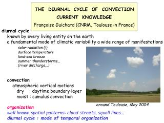 THE  DIURNAL  CYCLE  OF  CONVECTION CURRENT  KNOWLEDGE