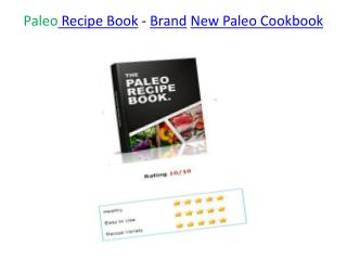 Paleo Recipe Book - Brand New Paleo Cookbook