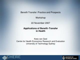 Benefit-Transfer: Practice and Prospects Workshop  22 November 2007