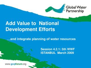 Add Value to  National Development Efforts