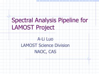 Spectral Analysis Pipeline for LAMOST Project