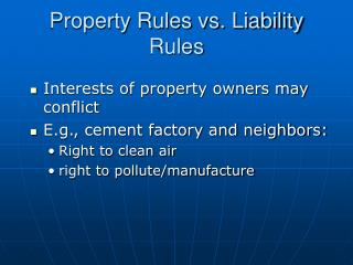 Property Rules vs. Liability Rules