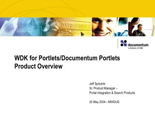 WDK for Portlets/Documentum Portlets  Product Overview