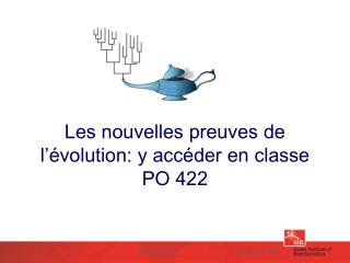 Les nouvelles preuves de l'évolution: y accéder en classe PO 422