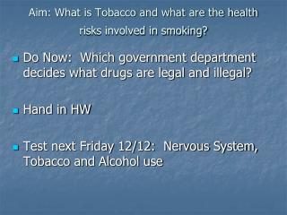 Aim: What is Tobacco and what are the health risks involved in smoking?