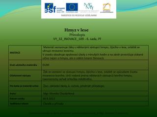 Hmyz v lese  Přírodopis VY_32_INOVACE_109 - 6. sada,  Př