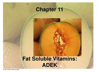 Chapter 11 Fat Soluble Vitamins: ADEK