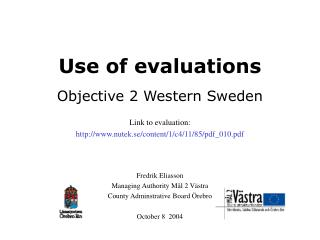 Use of evaluations