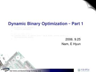 Dynamic Binary Optimization  –  Part 1