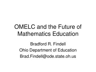 OMELC and the Future of Mathematics Education