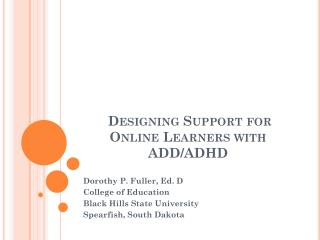 Designing Support for Online Learners with ADD/ADHD