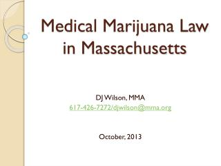 Medical Marijuana Law in Massachusetts