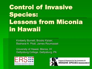 Control of Invasive Species:  Lessons from Miconia in Hawaii