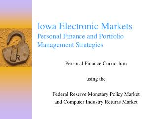 Iowa Electronic Markets Personal Finance and Portfolio Management Strategies