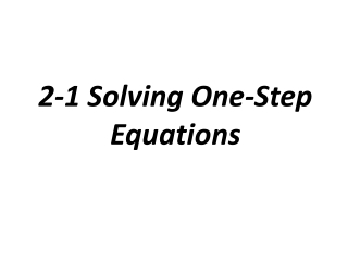 3.1 Solving One Step Equations using