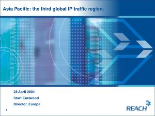 Asia Pacific: the third global IP traffic region.