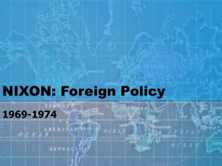NIXON: Foreign Policy